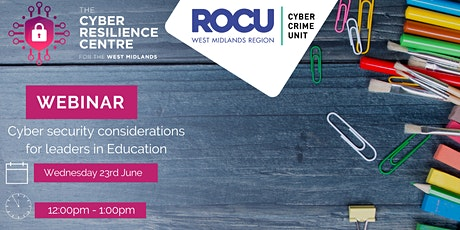 Cyber Security Considerations for Leaders in Education tickets