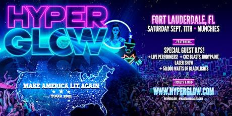 "HYPERGLOW Fort Lauderdale, FL! - ""Make America Lit Again Tour"" tickets"