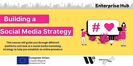 Enterprise Hub Presents: Building a Social Media Strategy tickets