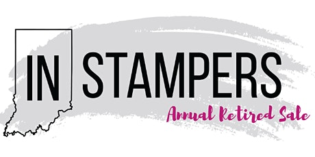 IN Stampers Annual Retired Sale tickets