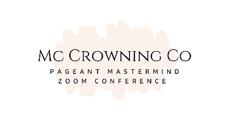 Pageantry Mastermind Zoom Conference tickets