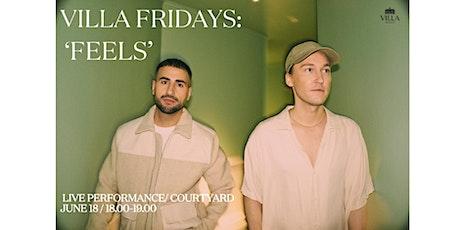 Villa Friday X Feels tickets