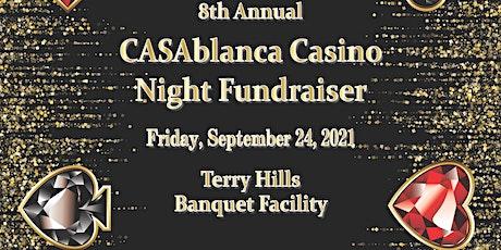 8th Annual CASAblanca Casino Night tickets
