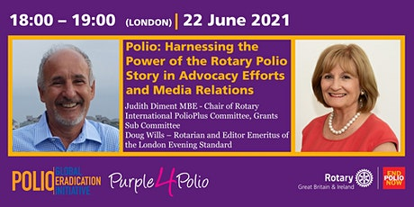 Harnessing the Power of the Rotary Polio Story in Advocacy & Media tickets