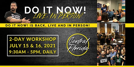 Do It Now! Central Florida - Live, In Person! tickets