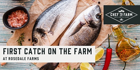 """Max Chef to Farm Dinner """"First Catch"""" tickets"""
