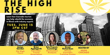 The High Rise: Learn How Cannabis Tourism Can Help Rebuild the IL Economy tickets