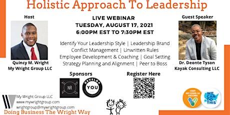 Holistic Approach To Leadership Webinar tickets