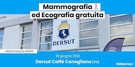 Mammografia ed Ecografia Gratuita - Dersut Caffè Conegliano biglietti