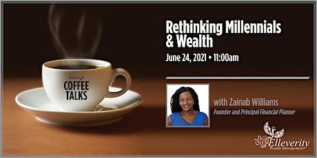 Advocis Coffee Talks: Rethinking Millennials & Wealth tickets