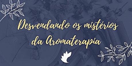 Minicurso: Desvendando os Mistérios da Aromaterapia 26/06 ingressos