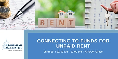 Connecting to Funds for Unpaid Rent -FREE  6/29 tickets