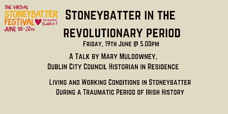 Stoneybatter during the Revolutionary Period tickets