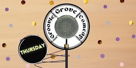 Groovie Grove Comedy - Thurs tickets