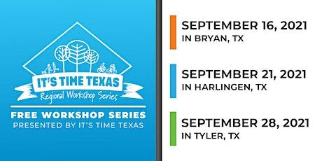 It's Time Texas Regional Workshop - Brazos Valley tickets