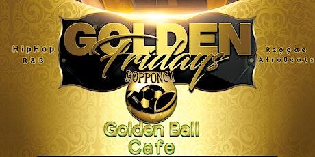 GOLDEN FRIDAYS tickets