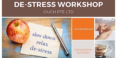 Ouch! De-stress Workshop tickets