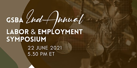2nd Annual GSBA Labor & Employment Symposium tickets