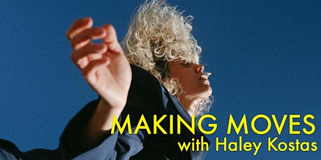 Making Moves: Haley Kostas tickets