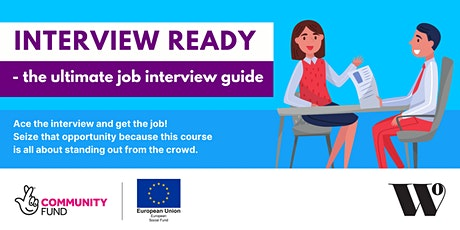 Interview Ready – The Ultimate Job Interview guide! tickets