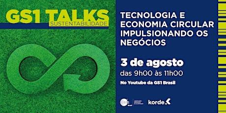 GS1 Talks - Sustentabilidade bilhetes