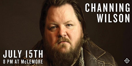 McLemore's Songwriters Series presents CHANNING WILSON tickets