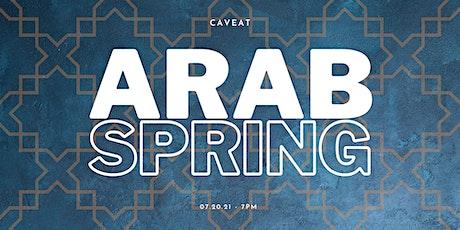 Arab Spring tickets