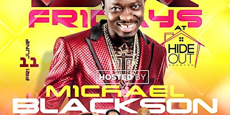 Fridays at the Hideout  Hosted By Michael Blackson tickets