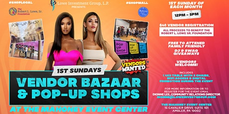 1st Sundays Pop-up Shops & Vendor Bazaar @ The Mahoney Event Center tickets
