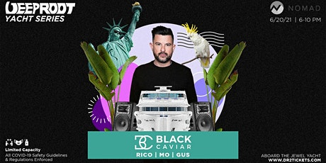 Deep Root x Nomad Yacht Cruise ft Black Caviar 6/20 tickets