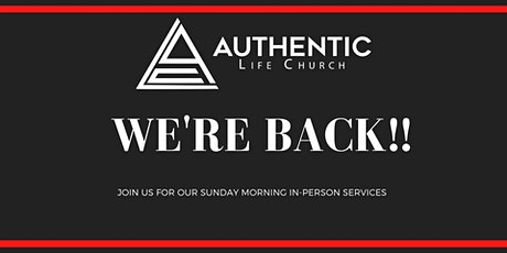 Authentic Life Church Sunday Morning Worship Service tickets