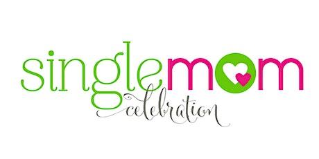 Single Mom Celebration tickets