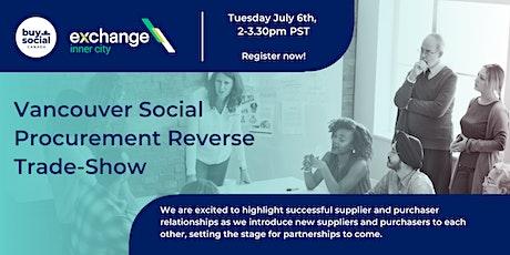 Vancouver Social Procurement Reverse Trade-Show tickets