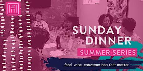 Sunday Dinner: Summer Series tickets