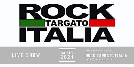 Rock Targato Italia a Villa Del Bene biglietti