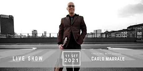 Carlo Marrale a Villa Del Bene biglietti
