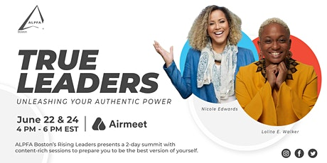 Rising Leaders' Summit | True Leaders, Unleashing Your Authentic Power tickets