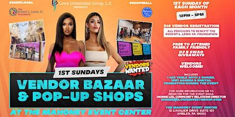 1st Sundays @ The Mahoney Event Center Pop-up Shops & Vendor Bazaar tickets