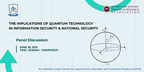 The implications of Quantum Technology in Information and National Security tickets