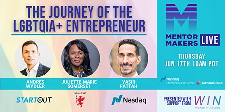 Mentor Makers LIVE Presents: The Journey of the LGBTQIA+ Entrepreneur tickets