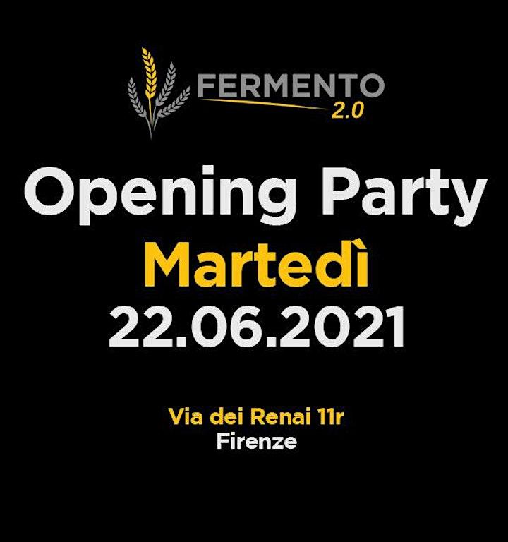 Immagine Martedi 22 Giugno - Fermento 2.0 Opening Party