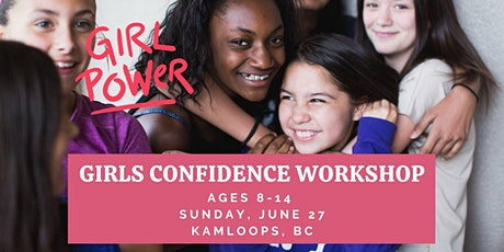 Kamloops BeaYOUtiful Confidence Workshop- Age Group 8-10 tickets