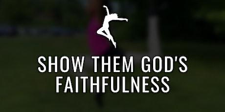 EDA Presents: Show Them God's Faithfulness biglietti