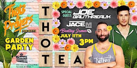 ThotTea: July 2021 | The Garden Party | w/ DJs Joe Gauthreaux & Jace M tickets