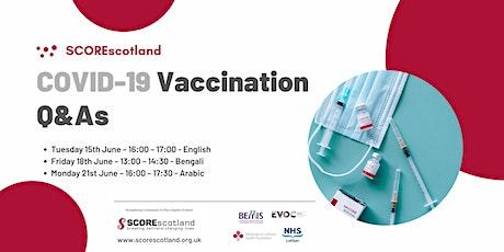 COVID-19 Vaccination Q&As - ARABIC tickets