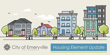Emeryville Housing Element: Virtual Community Workshop tickets
