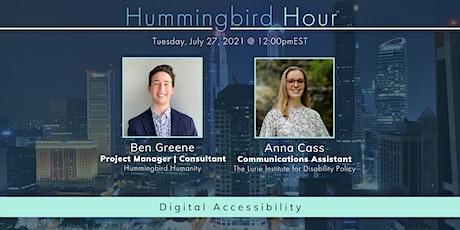Hummingbird Hour: Digital Accessibility tickets