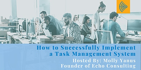 How to Successfully Implement a Task Management System tickets