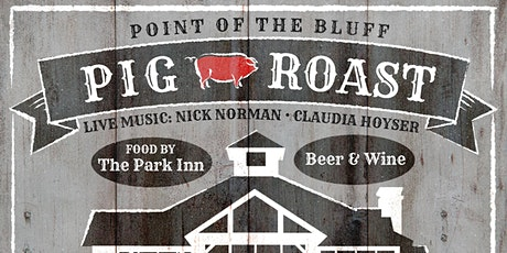 Pig Roast ft. Nick Norman and Claudia Hoyser tickets