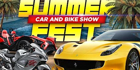 Summer Fest II.....Car and Bike Show tickets